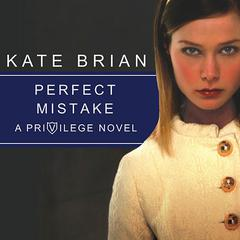 Perfect Mistake by Kate Brian audiobook
