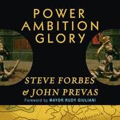 Power Ambition Glory by  John Prevas audiobook