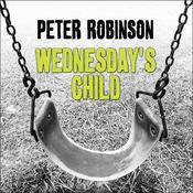 Wednesday's Child by  Peter Robinson audiobook