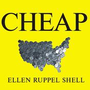 Cheap by  Ellen Ruppel Shell audiobook