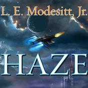 Haze by  L. E. Modesitt Jr. audiobook