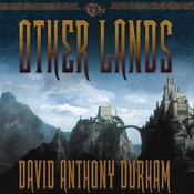 The Other Lands by  David Anthony Durham audiobook