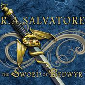 The Sword of Bedwyr by  R. A. Salvatore audiobook