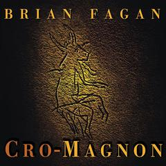 Cro-Magnon by Brian Fagan audiobook
