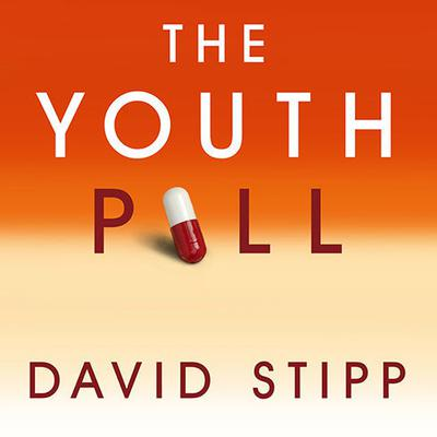 The Youth Pill by David Stipp audiobook