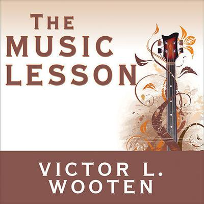 The Music Lesson by Victor L. Wooten audiobook