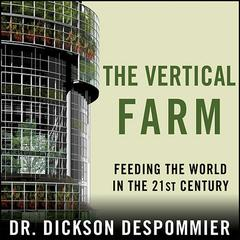 The Vertical Farm by Dickson Despommier audiobook