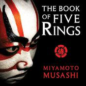 The Book of Five Rings by  Miyamoto Musashi audiobook