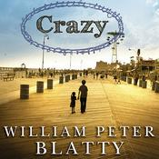 Crazy by  William Peter Blatty audiobook