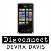 Disconnect by  Devra Davis PhD, MPH audiobook