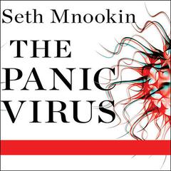 The Panic Virus by Seth Mnookin audiobook