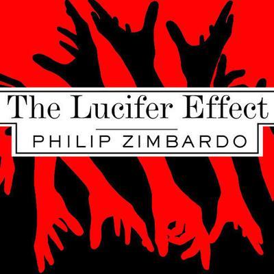 The Lucifer Effect by Philip Zimbardo audiobook