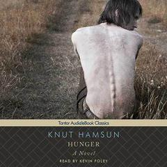 Hunger by Knut Hamsun audiobook