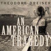 An American Tragedy by  Theodore Dreiser audiobook
