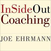 InSideOut Coaching by  Joe Ehrmann audiobook