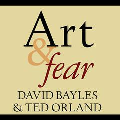 Art & Fear by David Bayles audiobook