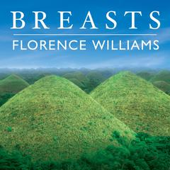 Breasts by Florence Williams audiobook