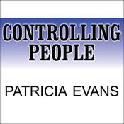 Controlling People by  Patricia Evans audiobook