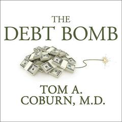The Debt Bomb by Tom A. Coburn audiobook