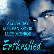 Enthralled by  Lucy Monroe audiobook