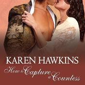 How to Capture a Countess by  Karen Hawkins audiobook