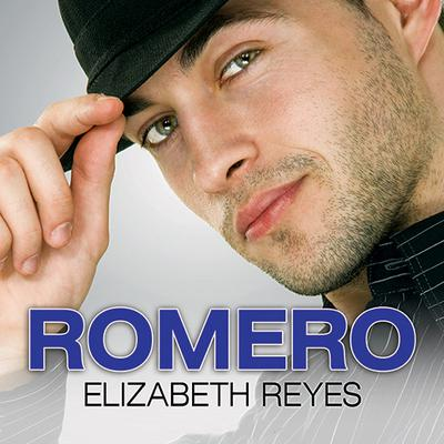 Romero by Elizabeth Reyes audiobook
