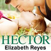 Hector by  Elizabeth Reyes audiobook