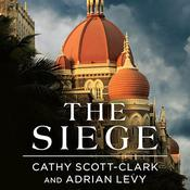 The Siege by  Adrian Levy audiobook