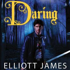 Daring by Elliott James audiobook