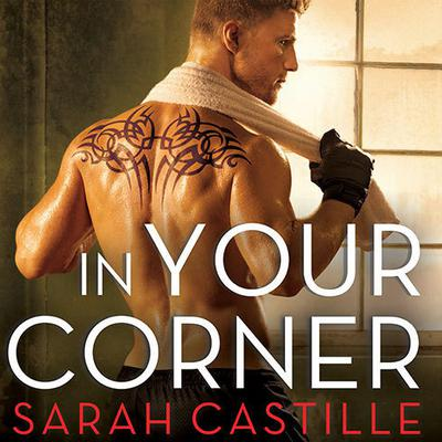 In Your Corner by Sarah Castille audiobook
