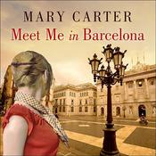 Meet Me in Barcelona by  Mary Carter audiobook
