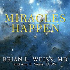 Miracles Happen by Amy E.  Weiss audiobook
