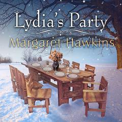 Lydia's Party by Margaret Hawkins audiobook