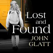 Lost and Found by  John Glatt audiobook