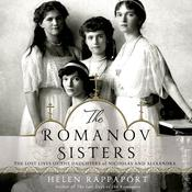 The Romanov Sisters by  Helen Rappaport audiobook