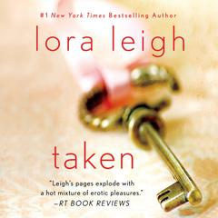 Taken by Lora Leigh audiobook