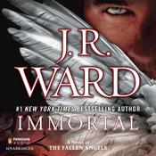 Immortal by  J. R. Ward audiobook