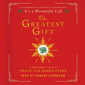 The Greatest Gift by  Philip Van Doren Stern audiobook
