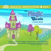 The Magic Castle by  Heather Bestel audiobook