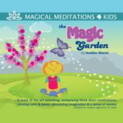 The Magic Garden by  Heather Bestel audiobook