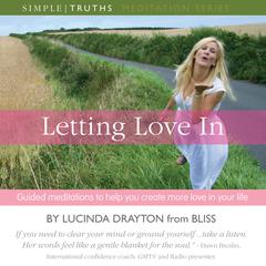 Letting Love In by Lucinda Drayton audiobook