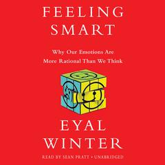 Feeling Smart by Eyal Winter audiobook