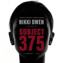 Subject 375 by Nikki Owen audiobook