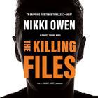 The Killing Files by Nikki Owen