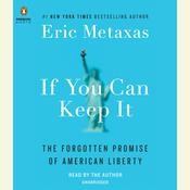 If You Can Keep It by  Eric Metaxas audiobook