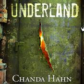 Underland by  Chanda Hahn audiobook