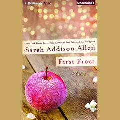 First Frost by Sarah Addison Allen audiobook