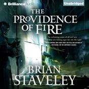 The Providence of Fire by  Brian Staveley audiobook
