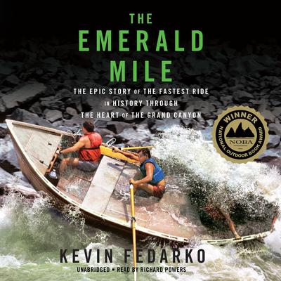 The Emerald Mile by Kevin Fedarko audiobook