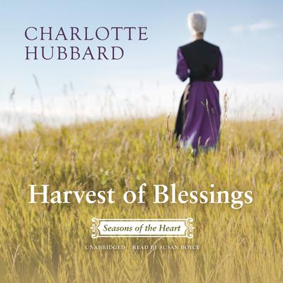 Harvest of Blessings by Charlotte Hubbard audiobook